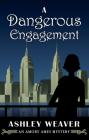 A Dangerous Engagement Cover Image