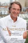 The Alchemists: The Ineos Story - An Industrial Giant Comes of Age Cover Image
