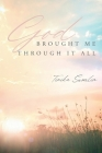 God Brought Me Through It All Cover Image