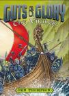 Guts & Glory: The Vikings (Guts and Glory #2) Cover Image