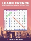 Learn French With Word Search Puzzles - 68 Mots Mêlés Cover Image