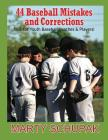 44 Baseball Mistakes & Corrections Cover Image