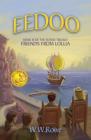 Eedoo Book III: Friends from Lollia Cover Image