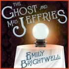 The Ghost and Mrs. Jeffries (Victorian Mystery #3) Cover Image