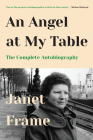An Angel at My Table: The Complete Autobiography Cover Image