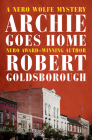 Archie Goes Home (Nero Wolfe Mysteries #15) Cover Image