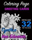 Coloring Page Greeting Cards - Color, Cut, Fold & Send!: Adult Coloring Book Pages you can Cut, Fold & Send for Any Occassion (Adult Coloring Books, C Cover Image