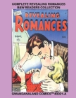 Complete Revealing Romances - B&W Readers Collection: Gwandanaland Comics #3021-A: Economical Black & White Version - Six Full Issues - Classic Love C Cover Image