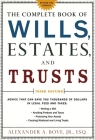 The Complete Book of Wills, Estates & Trusts: Advice that Can Save You Thousands of Dollars in Legal Fees and Taxes Cover Image