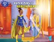 Super Public Health Heroes Cover Image