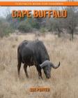 Cape Buffalo: Fun Facts Book for Children Cover Image