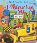 What Can You See? On a Construction Site Cover Image