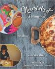 Nourished: A Memoir of Cooking and the Arts Cover Image
