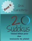 20 Sudokus: Casse-Têtes pour des moments de plaisir (Easy... #6) Cover Image