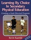 Learning by Choice in Secondary Pe: Creating a Goal-Directed Prgm Cover Image