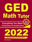 GED Math Tutor: Everything You Need to Help Achieve an Excellent Score Cover Image