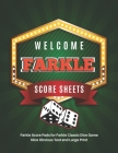 Farkle Score Sheets: V.6 Elegant design Farkle Score Pads 100 pages for Farkle Classic Dice Game - Nice Obvious Text - Large size 8.5*11 in Cover Image