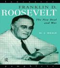 Franklin D. Roosevelt: The New Deal and War (Lancaster Pamphlets) Cover Image