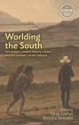 Worlding the South: Nineteenth-Century Literary Culture and the Southern Settler Colonies Cover Image
