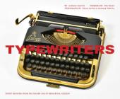 Typewriters: Iconic Machines from the Golden Age of Mechanical Writing Cover Image