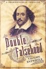 Double Falsehood: A Shakespearean Thriller Cover Image