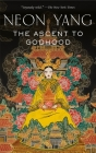 The Ascent to Godhood (The Tensorate Series #4) Cover Image