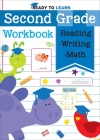 Ready to Learn: Second Grade Workbook: Phonics, Sight Words, Multiplication, Division, Money, and More! Cover Image