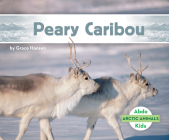 Peary Caribou (Arctic Animals) Cover Image