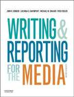 Writing and Reporting for the Media Cover Image