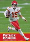 Patrick Mahomes: New NFL Superstar Cover Image