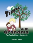 Time with Grandma: Fun Family History Workbook Cover Image
