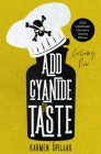 Add Cyanide to Taste: A collection of dark tales with culinary twists Cover Image