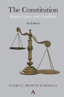 The Constitution: Major Cases and Conflicts, 4th Edition Cover Image
