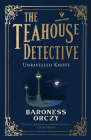 Unravelled Knots: The Teahouse Detective: Volume 3 (Pushkin Vertigo #33) Cover Image