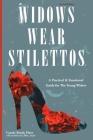 Widows Wear Stilettos Cover Image