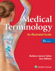 Medical Terminology: An Illustrated Guide Cover Image