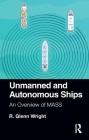 Unmanned and Autonomous Ships: An Overview of Mass Cover Image