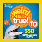 Weird But True 10 Cover Image