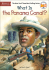 What Is the Panama Canal? (What Was...?) Cover Image