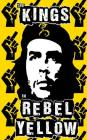 The Kings in Rebel Yellow Cover Image