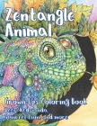 Zentangle Animal - Grown-Ups Coloring Book - Deer, Red panda, Squirrel, Lion, and more Cover Image