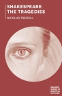 Shakespeare: The Tragedies (Readers' Guides to Essential Criticism) Cover Image