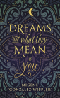 Dreams and What They Mean to You (Llewellyn's New Age) Cover Image