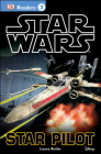 DK Readers L3: Star Wars: Star Pilot (DK Readers Level 3) Cover Image