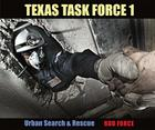 Texas Task Force 1: Urban Search and Rescue Cover Image