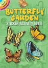 Butterfly Garden: Sticker Activity Book (Dover Little Activity Books) Cover Image