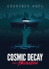 Cosmic Decay: Absolution: Absolution Cover Image