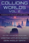 Colliding Worlds, Vol. 2: A Science Fiction Short Story Series Cover Image
