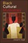 Black Cultural Mythology Cover Image