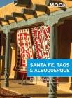 Moon Santa Fe, Taos & Albuquerque (Travel Guide) Cover Image